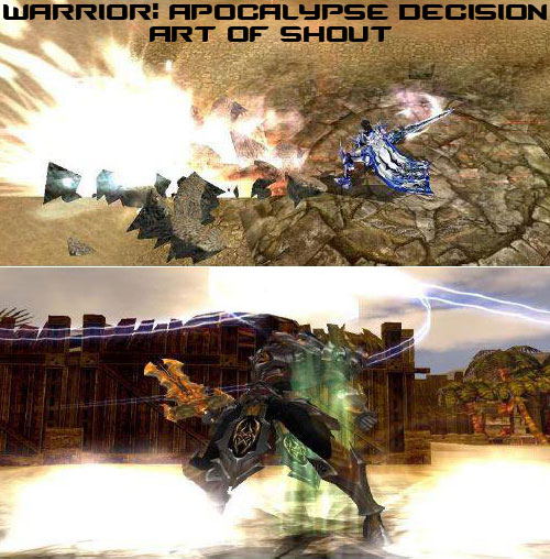 Apocalypse Decision and Art of Shout: Warrior