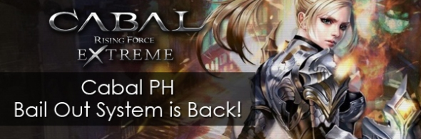 Cabal PH Bail Out System is Back!